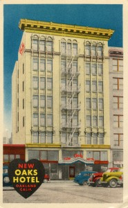 New Oaks Hotel, 15th and Clay and Jefferson Streets, Oakland, California